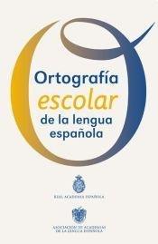 9789508522672: ORTOGRAFIA ESCOLAR DE LA LENGUA ESPANOLA