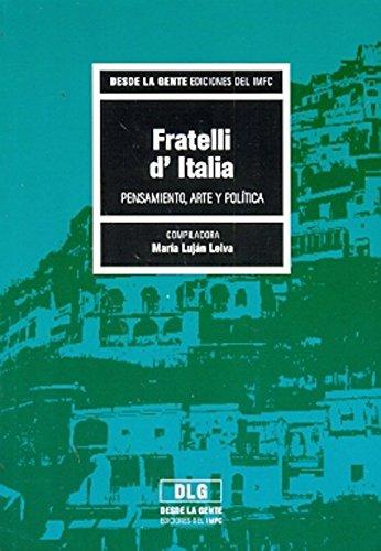 9789508602503: Fratelli di Italia : pensamiento arte y política