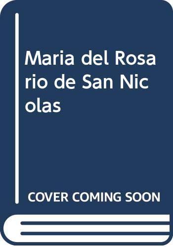 Maria del Rosario de San Nicolas (Spanish Edition) (9508610492) by Rene Laurentin