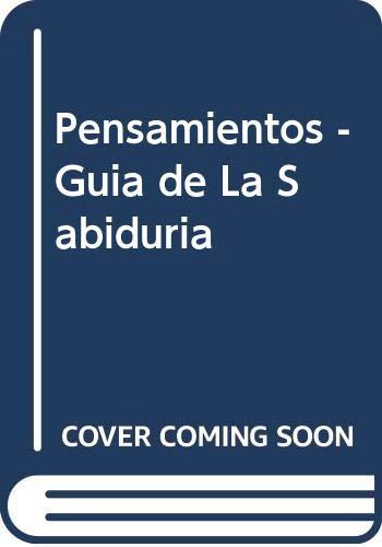 9789508614216: Pensamientos - Guia de La Sabiduria (Spanish Edition)