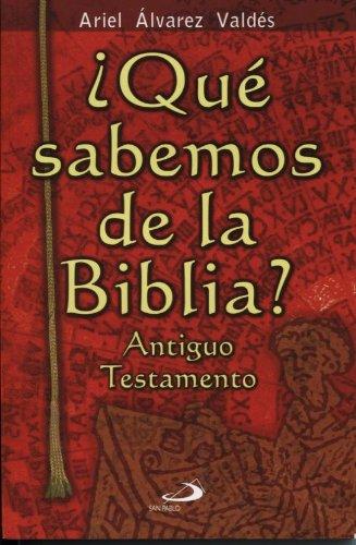 9789508614414: Que Sabemos de La Biblia? - Antiguo Testamen