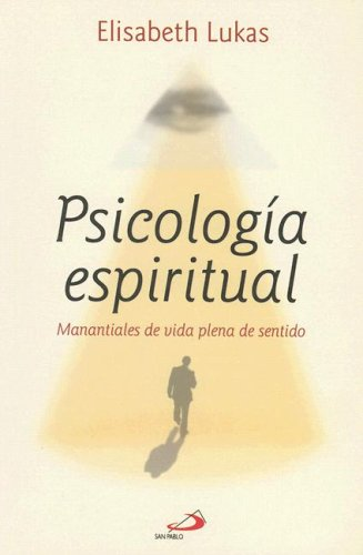 9789508614605: Psicologia Espiritual: Manantiales de Vida Plena de Sentido (Coleccion Noesis) (Spanish Edition)