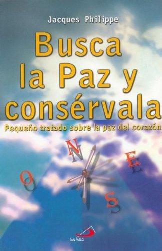 9789508614650: Busca La Paz y Conservala