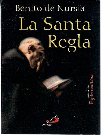 9789508615213: La Santa Regla