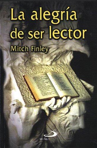 9789508615251: La Alegria De Ser Lector (Spanish Edition)