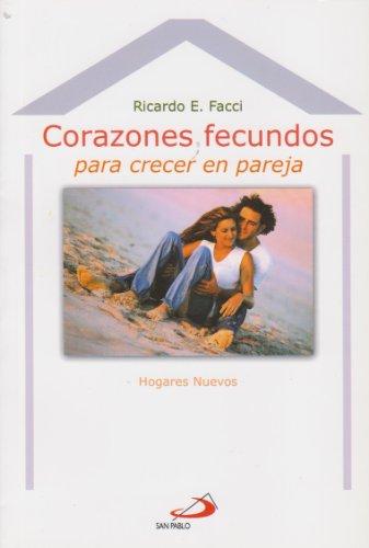 9789508616074: Corazones Fecundos (Spanish Edition)