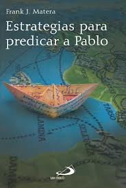 9789508616630: Estrategias Para Predicar a Pablo