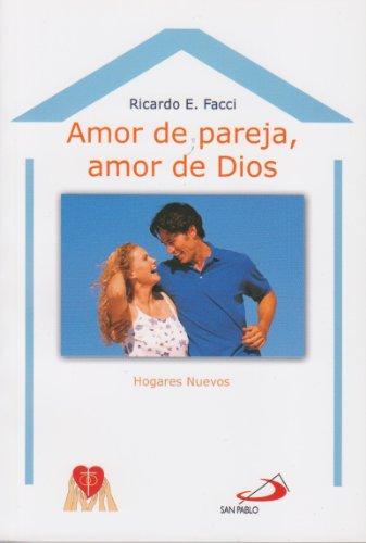 9789508617576: Amor De Pareja, Amor De Dios
