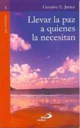 Llevar La Paz A Quienes La Necesitan: Gustavo E. Jamut
