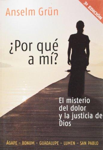 9789508618498: Porque a Mi? / Why Me?: El Misterio Del Dolor Y La Justicia De Dios / the Mystery of Pain and the Justice of God (Spanish Edition)