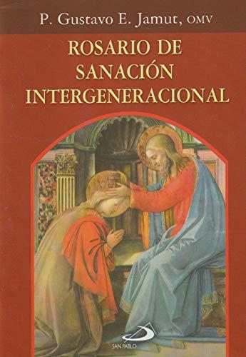 9789508619242: ROSARIO DE SANACION INTERGENERACIONA