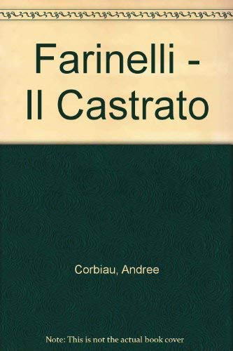 9789508700452: Farinelli - Il Castrato (Spanish Edition)