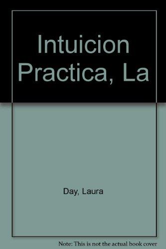 9789508700537: Intuicion Practica, La