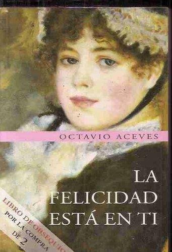 9789508700605: Felicidad Esta En Ti (Spanish Edition)