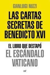 9789508701251: Las cartas secretas de Benedicto XVI