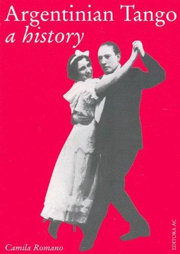 Agentinian Tango a history: Camila Romano