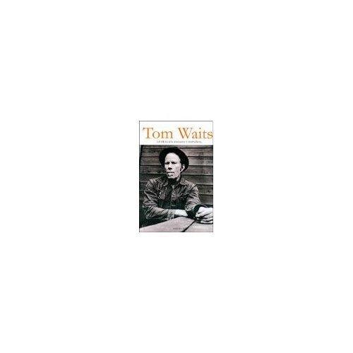 9789508770455: TOM WAITS Letras en ingles y español