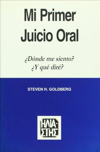 9789508850072: Mi primer juicio oral donde me siento? y que dire? (Spanish Edition)