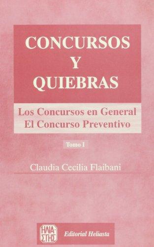 9789508850270: Concursos y quiebras (Coleccion IV Centenario) (Spanish Edition)