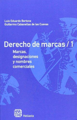 9789508850478: Derecho de Marcas: Marcas, Designaciones y Nombres Comerciales (Biblioteca de Derecho Economico y Empresarial) (Spanish Edition)