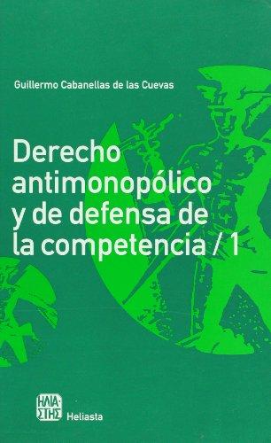 Derecho antimonopolico y de defensa de la: Manuel Ossorio