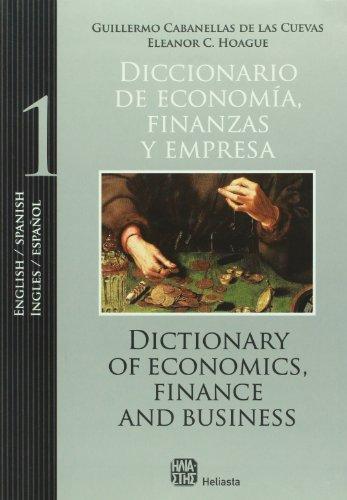 9789508850645: Economics, Finance and Business Dictionary. Volume I (Spanish/English Edition) (Spanish Edition)