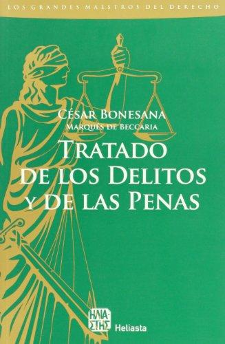 Tratado de los delitos y de las: Marquescesar, Cesar Bonesana