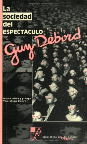 9789508890122: La Sociedad Del Espectaculo (Spanish Edition)