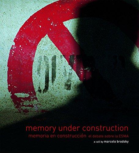 9789508891235: Memory Under Construction: Memoria en construcción el debate sobre la ESMA