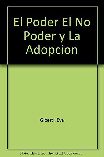El Poder El No Poder y La: Eva Giberti; Otros