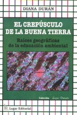 9789508920867: El Crepusculo de La Buena Tierra