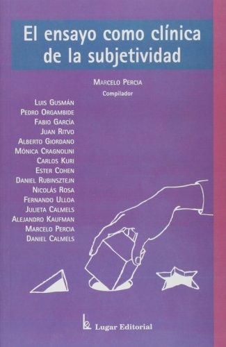 9789508921222: El ensayo como clinica de la subjetividad (Spanish Edition)