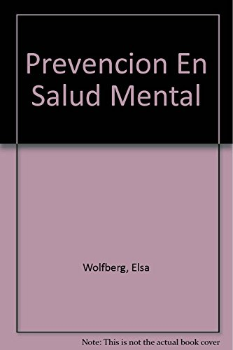 9789508921444: Prevencion En Salud Mental