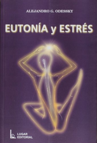 9789508921642: Eutonia y Estres