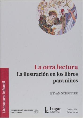 9789508922373: La Otra Lectura: La Illustracion en los Libros Para Ninos (Literatura Infantil)