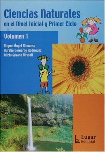 9789508922496: Ciencias Naturales En El Nivel Inicial Y 1er Ciclo Vol. I (Spanish Edition)