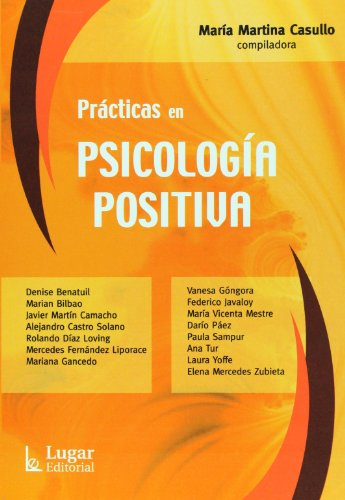 9789508923066: Practicas en Psicologia Positiva (Spanish Edition)