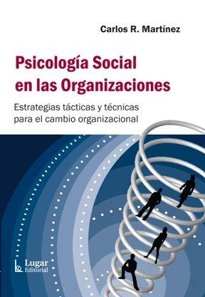 9789508923677: Psicología social en las organizaciones