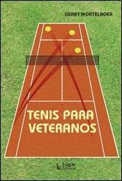 9789508923905: Tenis para veteranos