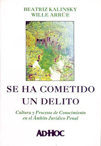 9789508941572: Se Ha Cometido Un Delito (Spanish Edition)