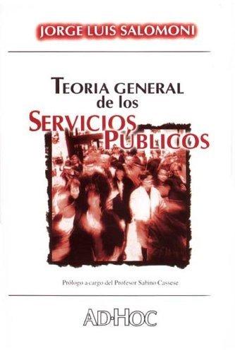 9789508941787: Teoria General de Los Servicios Publicos