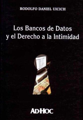9789508941947: Los Bancos de Datos y El Derecho a la Intimidad
