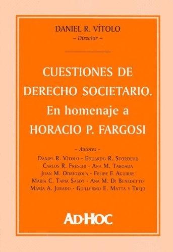9789508944740: Cuestiones de Derecho Societario: En Homenaje a Horacio P. Fargosi (Spanish Edition)