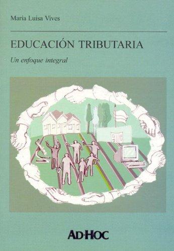 9789508945280: Educacion Tributaria (Spanish Edition)