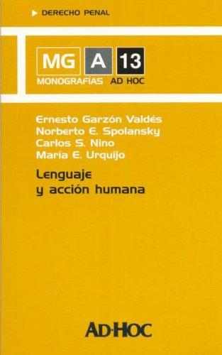 9789508945914: Lenguaje y Accion Humana (Spanish Edition)