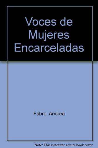 9789508950857: Voces de Mujeres Encarceladas