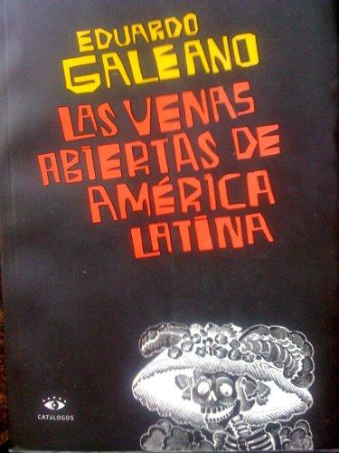 9789508950949: Las Venas Abiertas de America Latina (Spanish Edition)