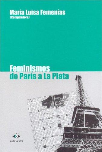 9789508952134: Feminismo de Paris a la Plata (Spanish Edition)