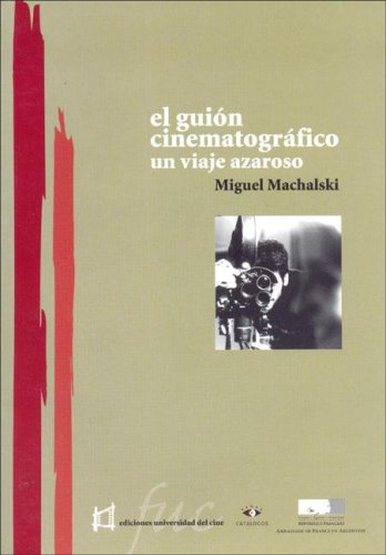 9789508952141: El Guion Cinematografico (Spanish Edition)