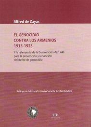 GENOCIDIO CONTRA LOS ARMENIOS 1915-1923 (Spanish Edition): ALFRED, DE ZAYAS